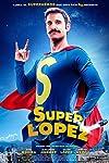 Superlopez (2018)