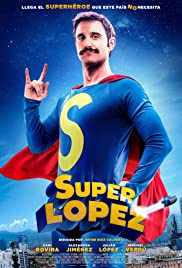 Watch Superlopez (2018) Online Full Movie Free