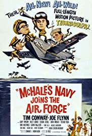 McHale's Navy Joins the Air Force (1965) Poster - Movie Forum, Cast, Reviews