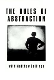 The Rules of Abstraction with Matthew Collings Poster
