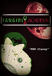 FanGirl Academy: 101 Poster