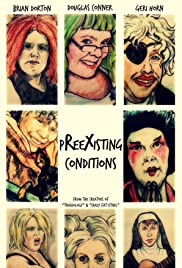 Preexisting Conditions(2015) Poster - Movie Forum, Cast, Reviews