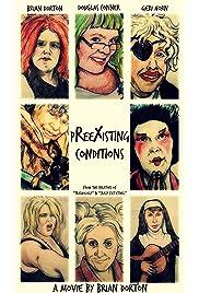 Preexisting Conditions (2015) film en francais gratuit