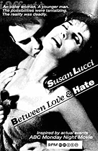 Between Love and Hate USA