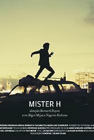 Mister H (2014)