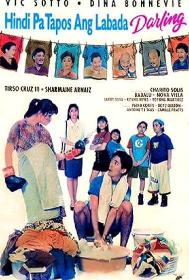 Watch Hindi Pa Tapos Ang Labada Darling (1994)