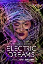 Electric Dreams (2017) Poster
