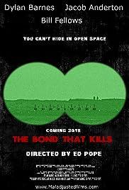 The Bond That Kills Poster