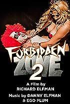 Forbidden Zone 2: