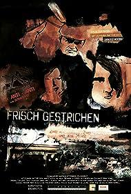 Artus Maria Matthiessen, Anja Thiemann, and Janusz Kocaj in Frisch Gestrichen (2010)