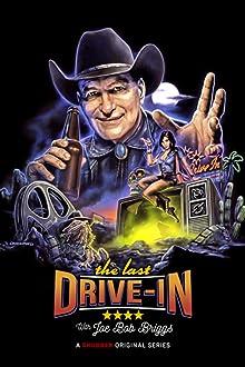 The Last Drive-In with Joe Bob Briggs (2018– )