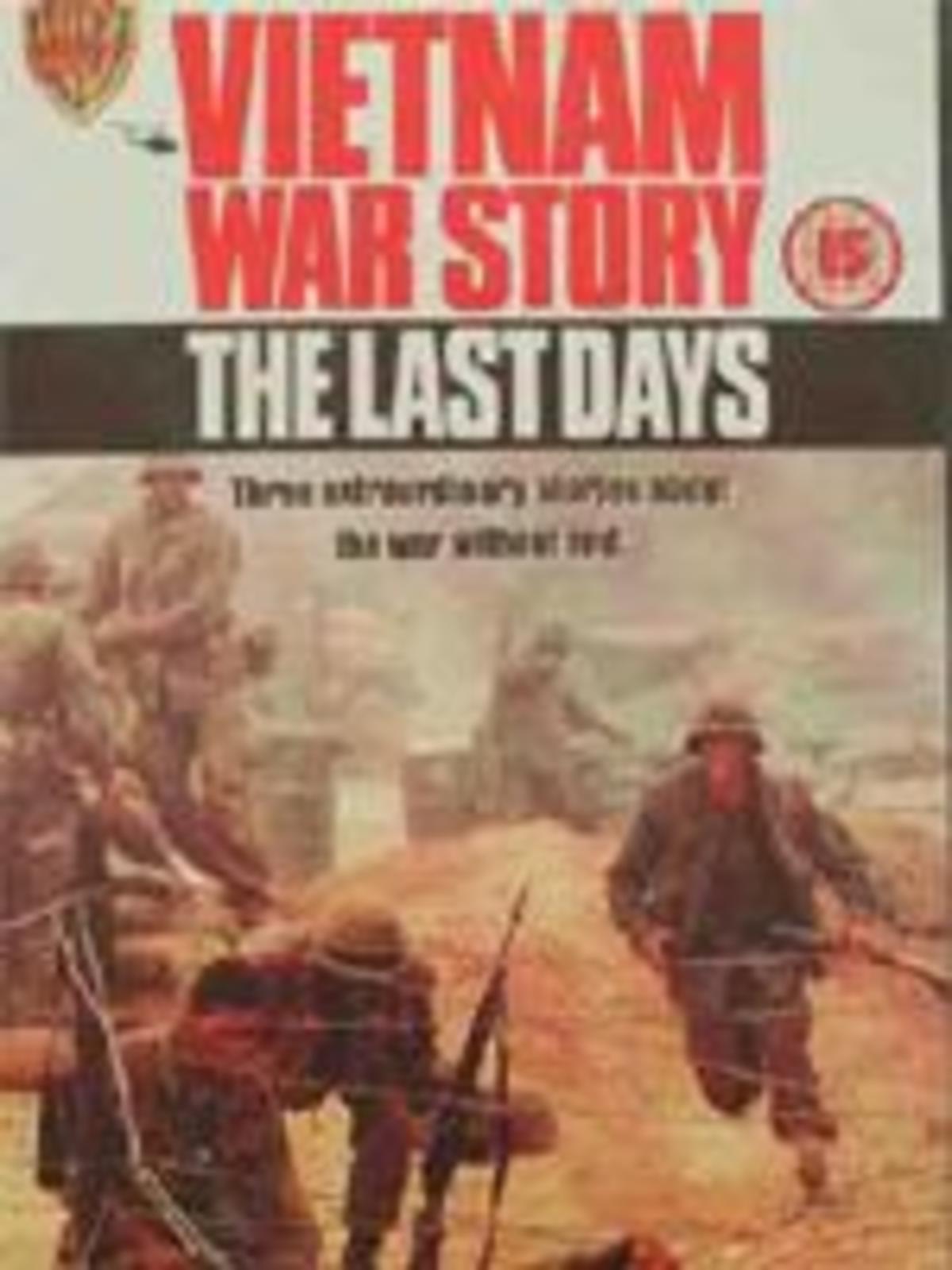 Vietnam War Story: The Last Days (1989)