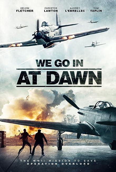 Film: Şafakta Giriyoruz - We go in at Dawn