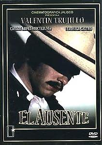 Watch film movie El ausente Mexico [Full]