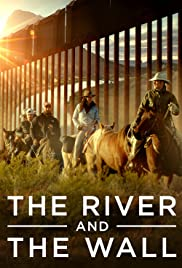 The River and the Wall Poster