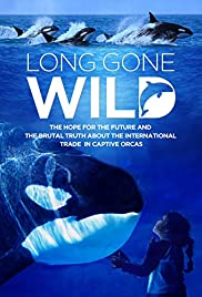 Long Gone Wild Poster