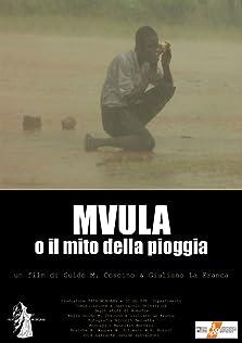 Mvula o il mito della pioggia (2008)
