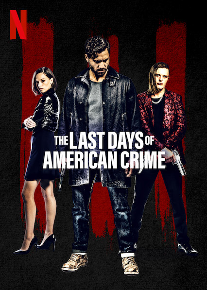 The Last Days of American Crime (2020) - IMDb