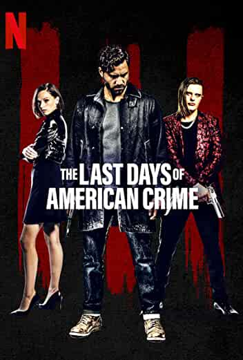 'The Last Days of American Crime'