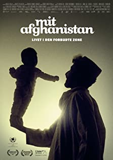 My Afghanistan: Life in the Forbidden Zone (2012)