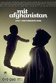Mit Afghanistan: Livet i den forbudte zone (2012)