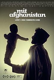 Mit Afghanistan: Livet i den forbudte zone Poster
