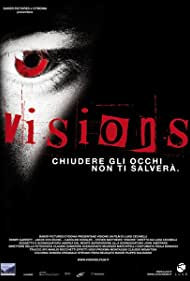 Visions (2009) Poster - Movie Forum, Cast, Reviews