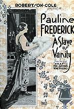 A Slave of Vanity