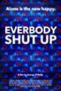 Everybody Shut Up (2019) Poster