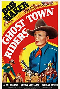 Primary photo for Ghost Town Riders