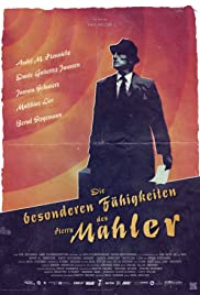 The Peculiar Abilities of Mr. Mahler Poster