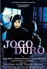 Jogo Duro Poster