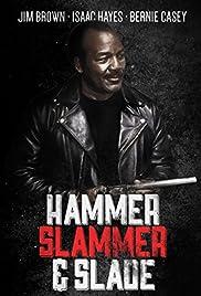 Hammer, Slammer, & Slade(1990) Poster - Movie Forum, Cast, Reviews