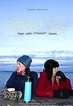 The Half Wall