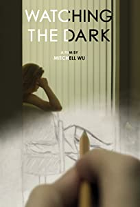 Movie trailer archive download Watching the Dark USA [Ultra]