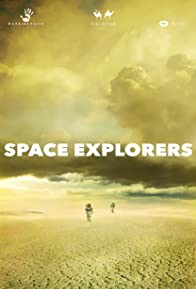 """Primary photo for """"Space Explorers"""""""