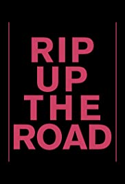 Rip Up the Road (2019) 720p