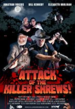 Attack of the Killer Shrews!