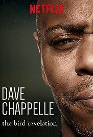 Dave Chappelle: The Bird Revelation Poster