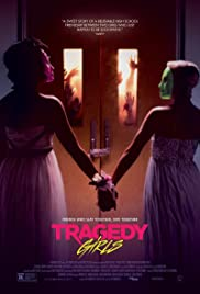 Tragedy Girls (2017) Poster - Movie Forum, Cast, Reviews