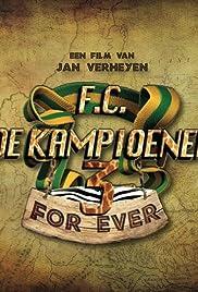 F.C. De Kampioenen 3: Kampioenen Forever Poster