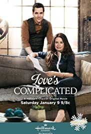 Love S Complicated Tv Movie 2016 Imdb
