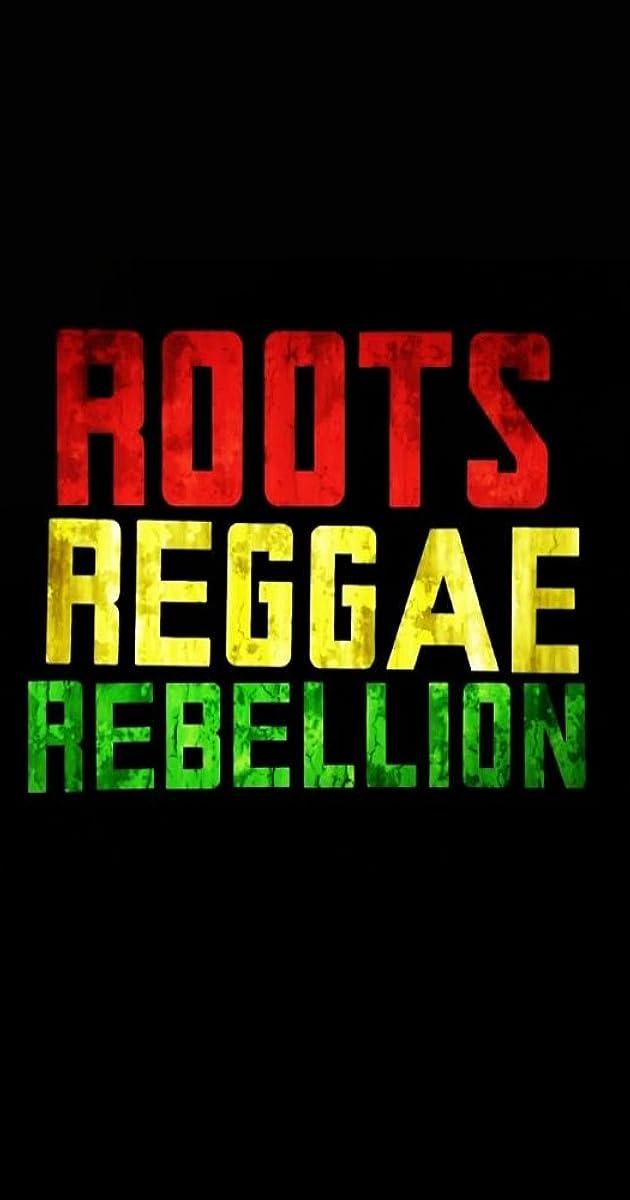 Roots Reggae Rebellion Tv Movie 2016 Imdb