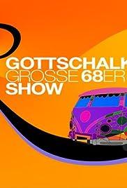 Gottschalks große 68er-Show Poster