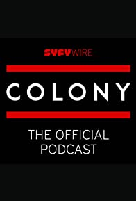 Primary photo for Colony: The Official Podcast