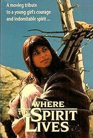 Where the Spirit Lives (1989)
