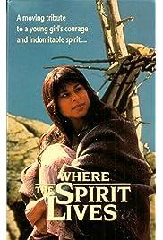 Where the Spirit Lives