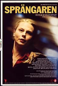 Helena Bergström in Sprängaren (2001)