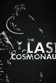 The Last Cosmonaut Poster