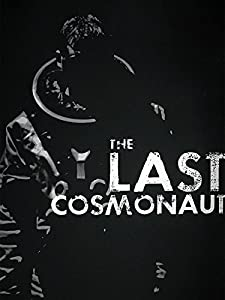 Mobile watching movies The Last Cosmonaut [480x854]